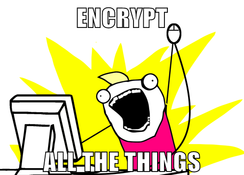 encrypt-all-the-things.png